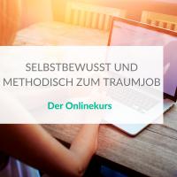 Onlinekurs Persönlichkeitsentwicklung Traumjob Beruf KArriere